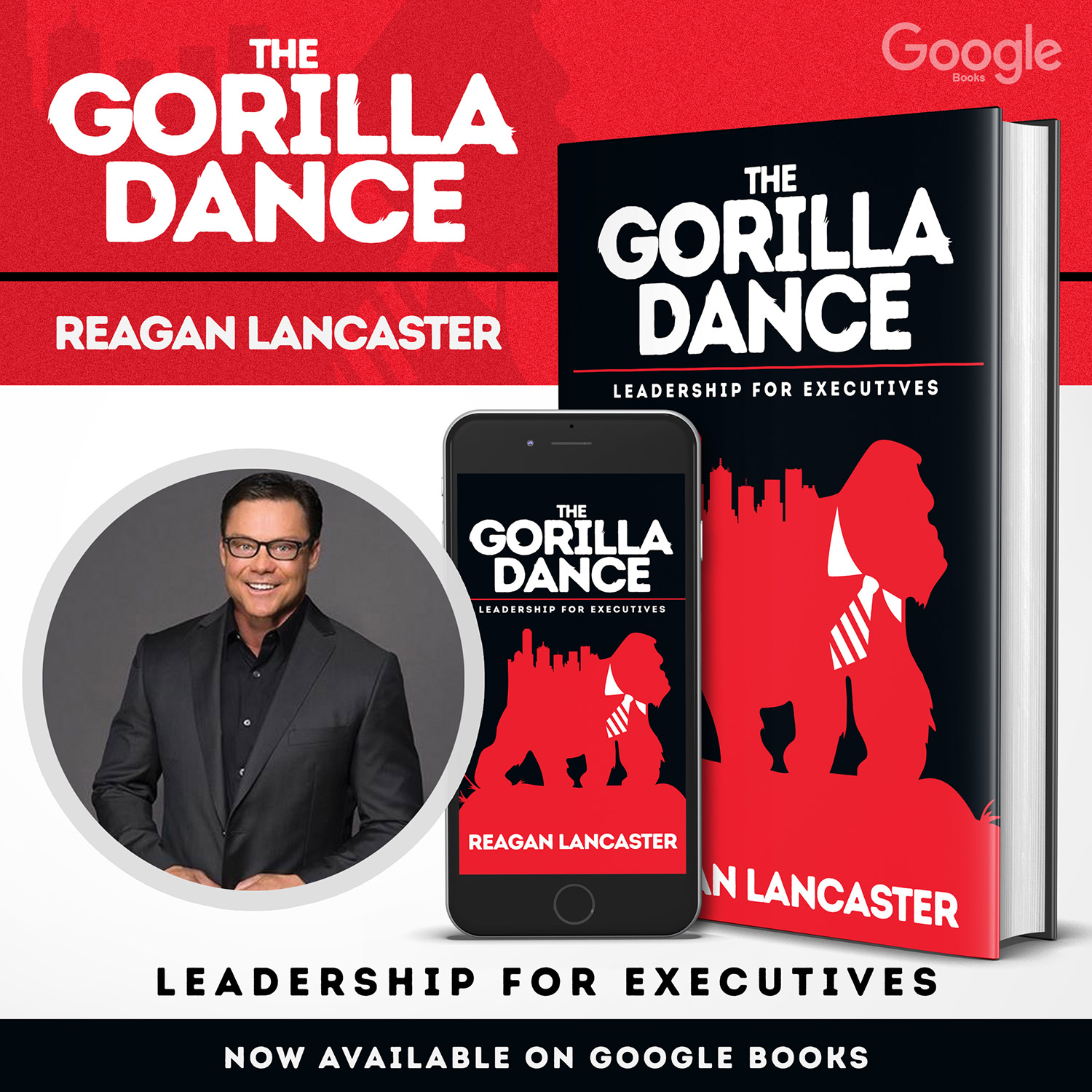 Reagan Lancaster - The Gorilla Dance: Leadership For Executives